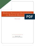 Modern Historical Methodology vs. Hadeeth Methodology