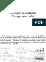 Resolução de Exercícios Carregamento Axial