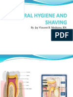 Oral Hygiene and Shaving