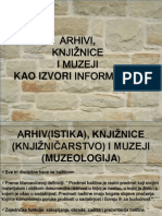 i Knjiznice i Muzeji Kao Izvori in formacija