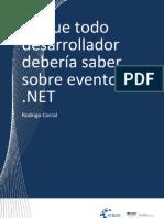 Lo que todo desarrollador debería saber sobre eventos en .NET