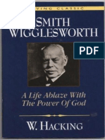 Smith Wigglesworth_ a Life Abla - Willie Hacking