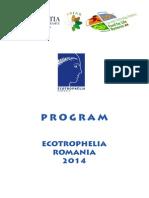 Ecotrophelia 2014 Program