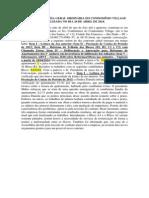 ATA DA ASSEMBLÉIA GERAL ORDINÁRIA DO CONDOMÍNIO VILLAGE REALIZADA NO DIA 26 DE ABRIL DE 2014.docx