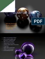 Presentation Quantum dots
