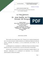 Justo Pastor Benitez - Vida Solitaria Dr. Francia