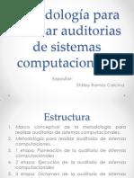 Metodología Para Realizar Auditorias de Sistemas Computacionales