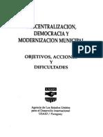 DESCENTRALIZACION, DEMOCRACIA Y MODERNIZACION MUNICIPAL - M.T.HENAO, LORDELLO DE MELO, W.H.YAEGER, ROSALES Y OTROS - ASUNCION, PARAGUAY, JUNIO, 1995