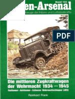 Waffen Arsenal - Band 134 - Die mittleren Zugkraftwagen der Wehrmacht