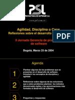 Agilidad - Disciplina - Caos