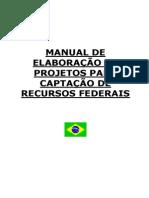 Manual de Elaboração Para Captação de Recursos Federais 2010