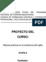 Proyecto El Aprendizaje de La Lengua Inglesa en Preescolar y Primaria
