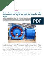 Una Firma Asturiana Innova en Grandes Ventiladores de Aspas de Fibra de Carbono Para Minas