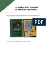 Manuales de Configuración y Servicio de Maquinas de Frutitas Tipo Picachu
