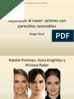 Separados al nacer actores con parecidos razonables.pptx