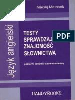 Testy Sprawdzające Znajomość Słownictwa Matasek Średio-zawansowany