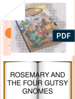 Rosemary and the seven dwarfs