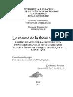 L'OFFICE DE MESSE DE LA CONSÉCRATION D'UNE ÉGLISE DANS LES RITES LITURGIQUES ACTUELS. ÉTUDE HISTORIQUE, LITURGIQUE ET ÉXÉGÉTIQUE-Le Resume de La These Doctorale