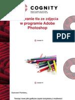 Cognity Kurs Photoshop - usuwanie tła.pptx
