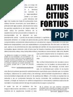 Altius Citius Fortius