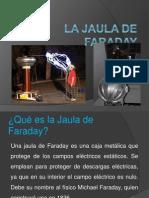 La Jaula de Faraday