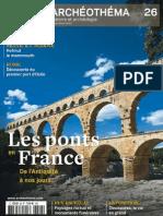 Archéo Théma n° 26 - Ponts