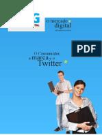 O Consumidor, a marca e o Twitter