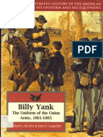 The Illustrated History of the American Soldier - 004 - Billy Yank - The Uniform of the Union Army