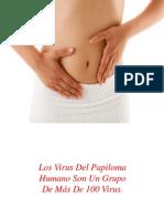 Cancer Cervicouterino, Papiloma Humano Cura, Sintomas Del Papiloma, Que Es Condiloma