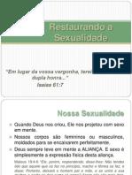 Restaurando a Sexualidade - Pastores e Líderes