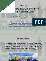 Aula 1 (Substâncias) – Físico-química