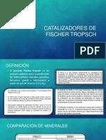 Catalizadores de Fischer Tropsch