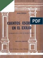 Juan Bosch - Cuentos Escritos en El Exilio