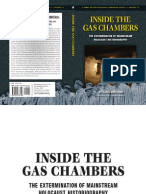 Carlo Mattogno Inside The Gas Chambers The Extermination