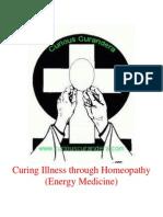 Curing Illness Through Homeopathy Energy Medicine