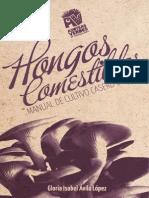 Hongos Comestibles - Manual Del Cultivo de Setas - Mejico