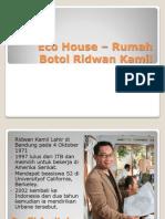 Konsep Eco House – Rumah Botol Ridwan Kamil