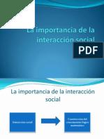 TPC. La Importancia de La Interacción Social