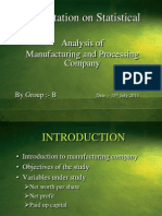 Analysis of   Manufacturing and Processing Company