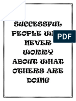 Successful People Will Never Worry About What Others Are Doing