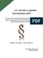 2012 Evi I Torveny a Munka Torvenykonyverol(Normaszoveg)
