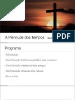 20121202-plenitudedostempos-121212183931-phpapp01