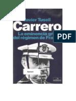 Tusell, Javier - Carrero La Eminencia Del Regimen De Franco.doc