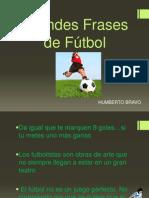 Grandes Frases de Fútbol