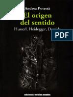 Potesta Andrea - El Origen Del Sentido - Husserl Heidegger Derrida