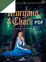 Morgana e Charles - Giselle Trindade