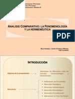 Análisis Comparativo de Los Métodos Fenomenológico y Hermenéutico