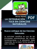 La Integración de Las Tics en Ciencias Naturales