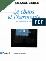 Cahos Et l'Harmonie, Le