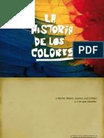La Historia de Los Colores